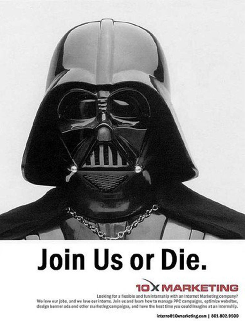 join Us or die