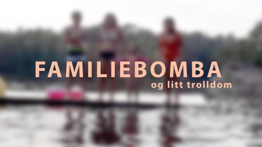 familiebomba3
